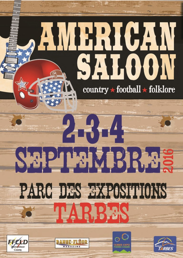 AMERICAN SALOON à TARBES      2*3*4 Septembre 2016