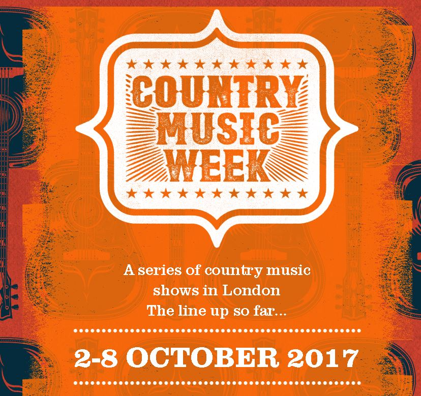 COUNTRY MUSIC WEEK du 2 au 8 Octobre 2017 – Londres